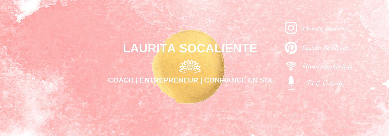 Laurita SoCaliente – Coach Confiance en Soi