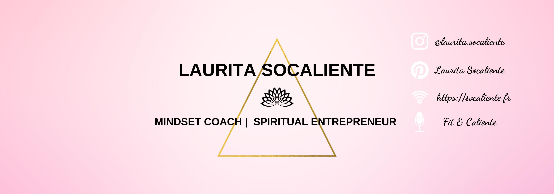 Laurita SoCaliente – Mindset Coach