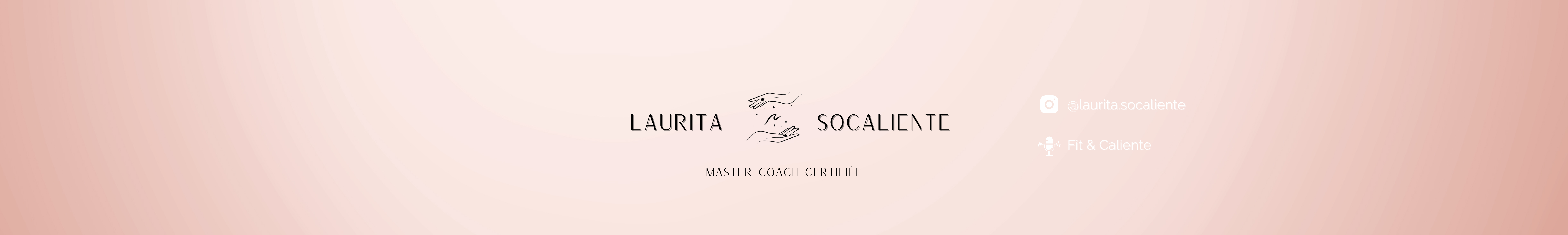 Laurita SoCaliente – Epanouissement personnel, professionnel, spirituel